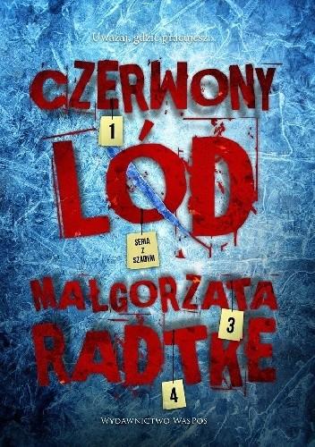 Okładka książki Czerwony lód Małgorzata Radtke