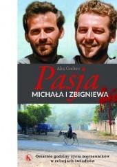 Okładka książki Pasja Michała i Zbigniewa. Ostatnie godziny życia męczenników w relacjach świadków Alex Cordero Cuisano