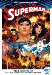Okładka książki Superman: Imperius Lex Peter J. Tomasi,Doug Mahnke,James Robinson,Patrick Gleason