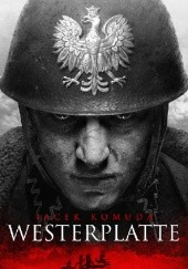 Okładka książki Westerplatte Jacek Komuda