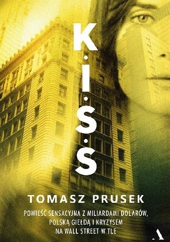 Okładka książki K.I.S.S. Tomasz Prusek