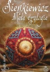 Okładka książki Mała trylogia Henryk Sienkiewicz