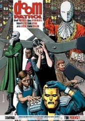Okładka książki Doom Patrol. Tom 1 Grant Morrison,Richard Case,Dougie Braithwaite,John Nyberg