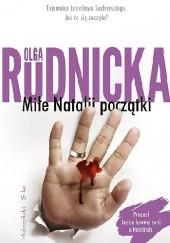 Okładka książki Miłe Natalii początki Olga Rudnicka