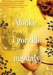 Okładka książki Słodkie i gorzkie migdały Elise Valmorbida