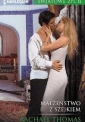 Okładka książki Małżeństwo z szejkiem Rachael Thomas