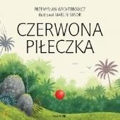 Okładka książki Czerwona piłeczka Przemysław Wechterowicz