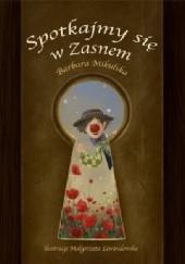 Okładka książki Spotkajmy się w zasnem Barbara Mikulska,Małgorzata Lewandowska