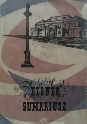 Okładka książki Sumariusz moich utworów muzycznych Józef Elsner