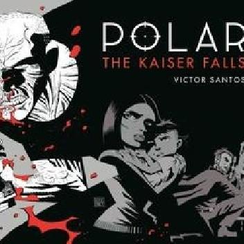 Okładka książki Polar Volume 4 The Kaiser Falls Víctor Santos