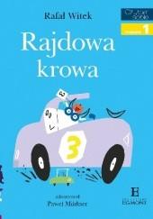 Okładka książki Rajdowa krowa Rafał Witek
