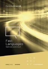 Okładka książki Fast Languages. Szybka nauka języków obcych Mateusz Grzesiak