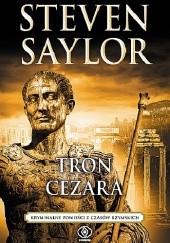 Okładka książki Tron Cezara Steven Saylor