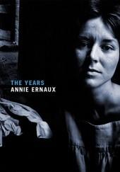 Okładka książki The Years Annie Ernaux