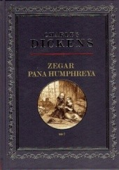 Okładka książki Zegar Pana Humphreya tom 2 Charles Dickens