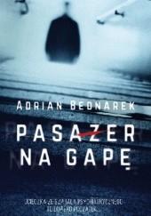 Okładka książki Pasażer na gapę Adrian Bednarek