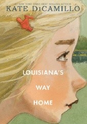 Okładka książki Louisianas Way Home Kate DiCamillo