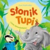 Okładka książki Słonik  Tupi i innie opowiadania Ewa Stadtmüller