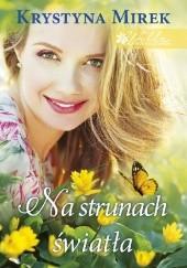 Okładka książki Na strunach światła Krystyna Mirek