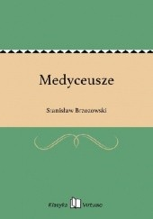 Okładka książki Medyceusze Stanisław Brzozowski