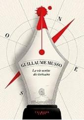 Okładka książki La vie secrète des écrivains Guillaume Musso