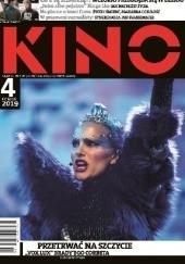 Okładka książki Kino, nr 4 / kwiecień 2019 Redakcja miesięcznika Kino