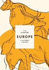 Okładka książki Europe: A Natural History Tim Flannery
