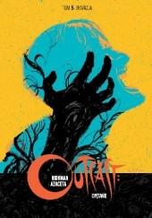 Okładka książki Outcast: Opętanie #5 - Inwazja Robert Kirkman,Paul Azaceta,Elizabeth Breitweiser