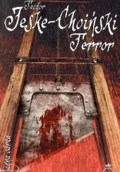 Okładka książki Terror Teodor Jeske-Choiński