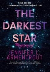 Okładka książki The Darkest Star. Magiczny pył Jennifer L. Armentrout