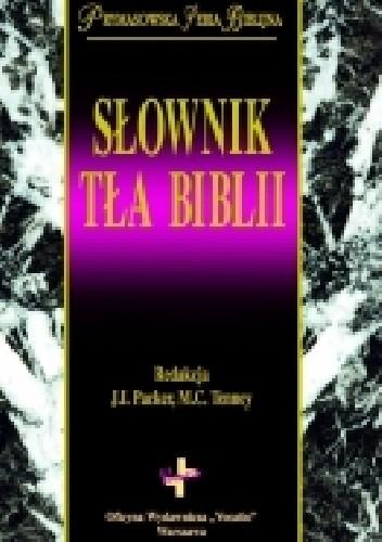 Okładka książki Słownik tła Biblii James I. Packer,Merrill C. Tenney