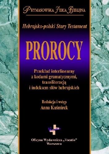 Okładka książki Hebrajsko-polski Stary Testament. Prorocy Anna Kuśmirek