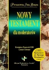 Okładka książki Nowy Testament dla moderatorów Remigiusz Popowski,Lyman Coleman