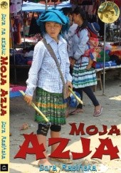 Okładka książki Dora na szlaku: Moja Azja Dora Rasińska