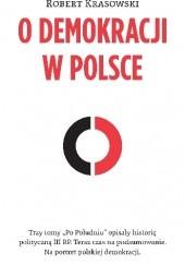 Okładka książki O demokracji w Polsce Robert Krasowski