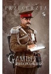 Okładka książki Gambit Wielopolskiego Adam Przechrzta