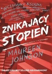Okładka książki Znikający stopień Maureen Johnson