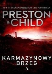 Okładka książki Karmazynowy brzeg Douglas Preston,Lincoln Child