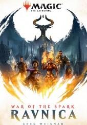 Okładka książki War of the Spark: Ravnica Greg Weisman