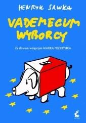 Okładka książki Vademecum wyborcy Henryk Sawka