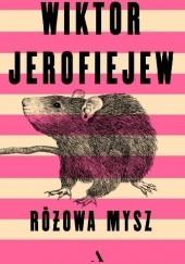 Okładka książki Różowa mysz Wiktor Jerofiejew