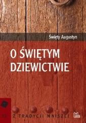 Okładka książki O świętym dziewictwie Św. Augustyn
