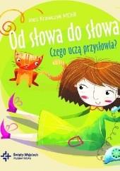 Okładka książki Od słowa do słowa. Czego uczą przysłowia? s. Ines Krawczyk MChR
