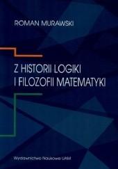 Okładka książki Z historii logiki i filozofii matematyki Roman Murawski