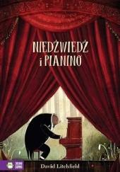 Okładka książki Niedźwiedź i pianino David Litchfield