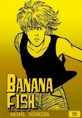 Okładka książki Banana Fish, Vol. 5 Akimi Yoshida