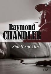Okładka książki Siostrzyczka Raymond Chandler
