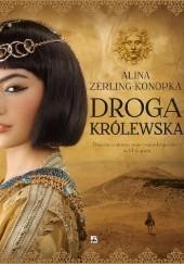 Okładka książki Droga królewska Alina Zerling-Konopka