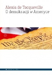 Okładka książki O demokracji w Ameryce Alexis de Tocqueville