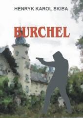 Okładka książki Burchel Henryk Karol Skiba